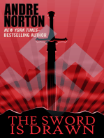 The Sword Is Drawn