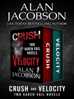 Crush and Velocity: Two Karen Vail Novels