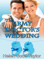 The Army Doctor's Wedding (Army Doctor's Baby #2)