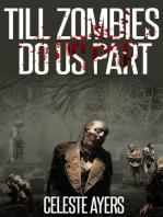 Till Zombies Do Us Part