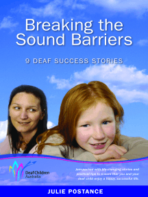 Breaking the Sound Barriers: 9 deaf success stories