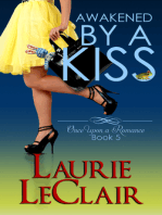 Awakened By A Kiss (Book 5 - Once Upon A Romance Series)