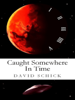 Caught Somewhere In Time