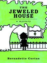 The Jeweled House
