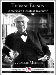 Thomas Edison: America's Greatest Inventor