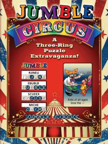 Jumble® Circus: A Three-Ring Puzzle Extravaganza!