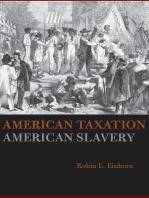 American Taxation, American Slavery