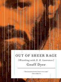 Out of Sheer Rage: Wrestling with D. H. Lawrence