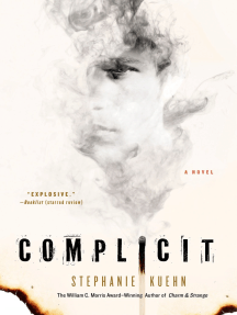 Complicit: A Novel