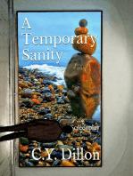 A Temporary Sanity
