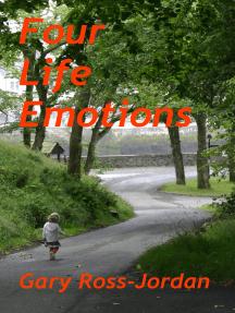 Four Life Emotions