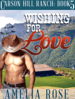 Wishing For Love (Carson Hill Ranch