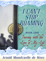 I Can't Stop Roaming, Book 2