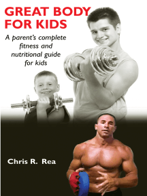 Great Body for Kids: A Parent's Complete Nutritional and Fitness Guide for Kids