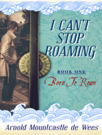 I Can't Stop Roaming, Book 1
