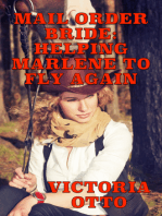 Mail Order Bride: Helping Marlene To Fly Again