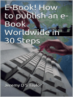 E-Book! How to publish an e-Book Worldwide in 30 Steps