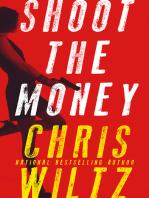 Shoot the Money
