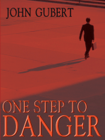 One Step to Danger