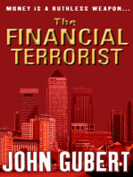 The Financial Terrorist