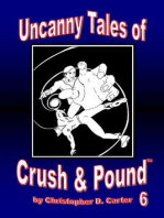 Uncanny Tales of Crush and Pound 6