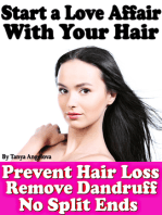 Start a Love Affair With Your Hair