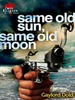 Same Old Sun, Same Old Moon