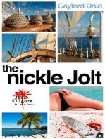 The Nickle Jolt