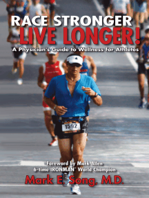 Race Stronger Live Longer: A Physician's Guide to Wellness for Athletes