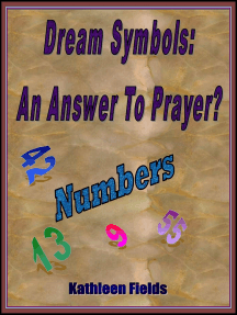 Dream Symbols: An Answer To Prayer? 'Numbers