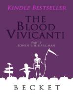 The Blood Vivicanti Part 5