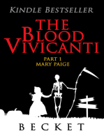 The Blood Vivicanti Part 1