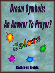 """Dream Symbols: An Answer To Prayer? """"Colors"""""""