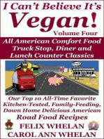 I Can't Believe It's Vegan! Volume 4