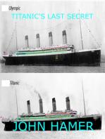 Titanic's Last Secret