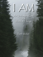 I Am, An Unchanging God in a World of Change