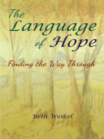 The Language of Hope, Finding the Way Through