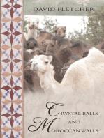 Crystal Balls and Moroccan Walls