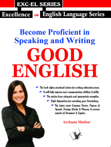 Become Proficient in Speaking and Writing - GOOD ENGLISH