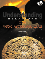 Understanding Relations--The Vedic Astrology Way