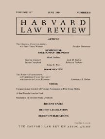 Harvard Law Review: Volume 127, Number 8 - June 2014