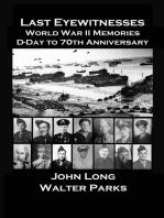 The Last Eyewitnesses, World War II Memories