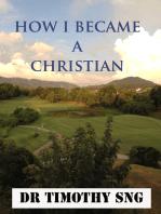 """""""How I Became a Christian"""""""
