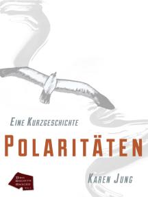 Polaritäten - Eine Kurzgeschichte (Red Shorts Series)