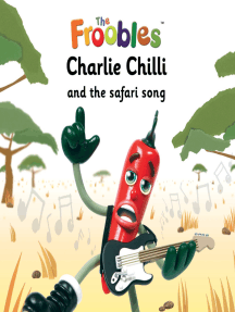 Charlie Chilli and the safari song
