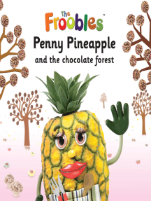 Penny Pineapple and the chocolate forest