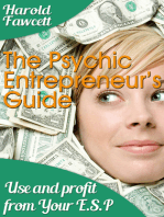 The Pyshic Entrepreneur's Guide