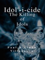 Idolicide