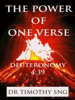 The Power of One Verse Deuteronomy 4:39