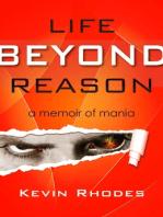 Life Beyond Reason